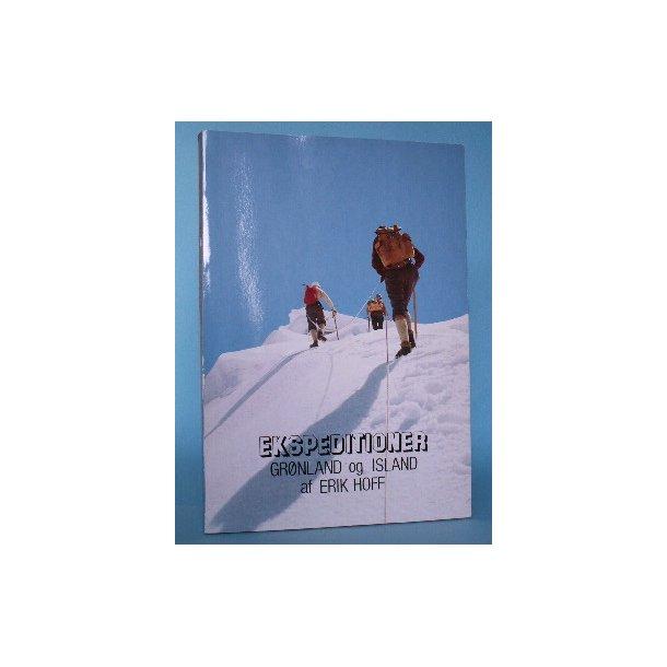 Ekspeditioner - Grønland og Island, Erik Hoff