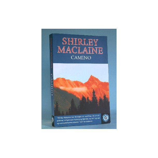 Camino, Shirley Maclaine