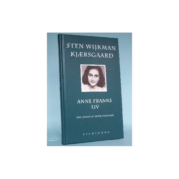 Anne Franks liv, Sten Wijkman Kjærsgaard