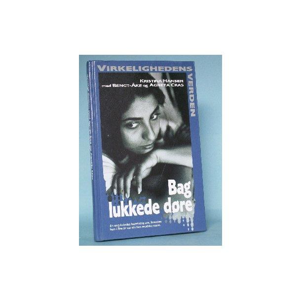 Bag lukkede døre, Kristina Hansen med Bengt Åke og