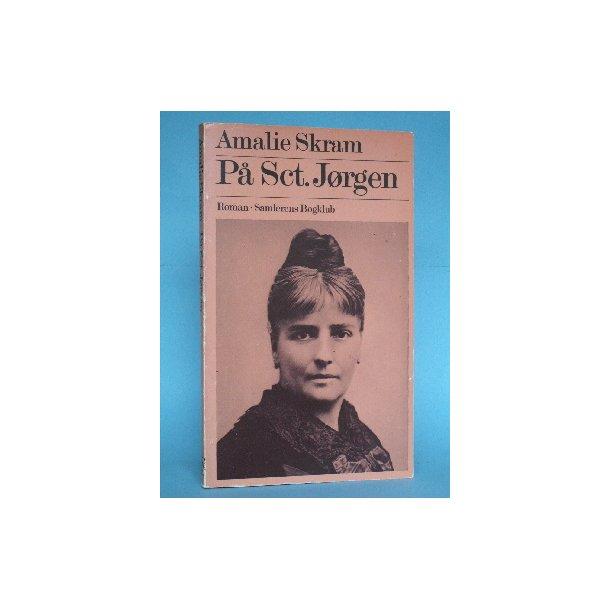 Amalie Skram: På Sct. Jørgen