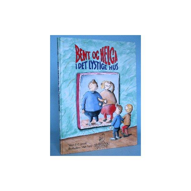 Bent og Helga i det lystige hus, P.C. Jersild