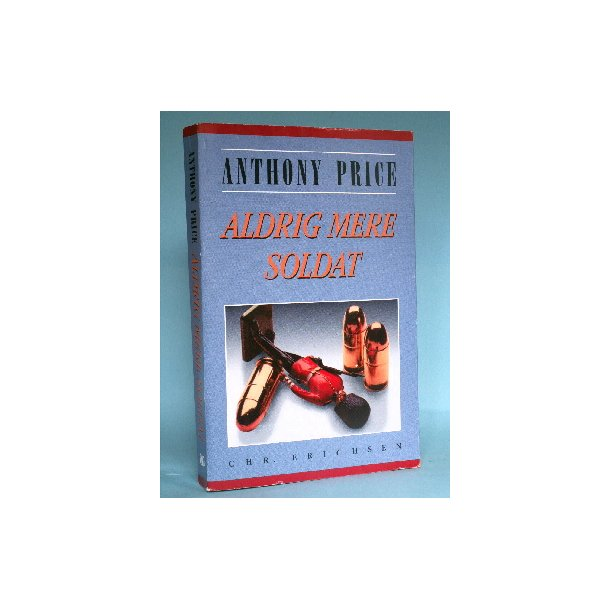 Aldrig mere soldat, Anthony Price