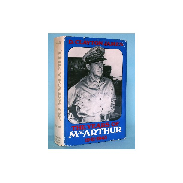D. Clayton James: The Years of MacArthur Vol. 2