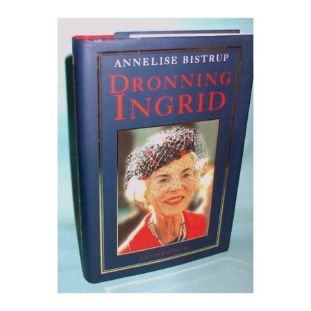 Dronning Ingrid, Annelise Bistrup