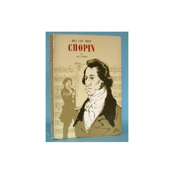 Mit liv med Chopin, Carl Pidoll