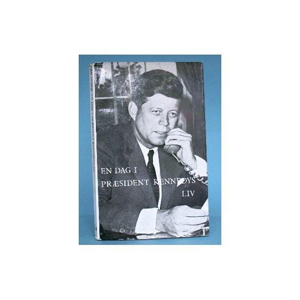 En dag i præsident Kennedys liv, Jim Bishop