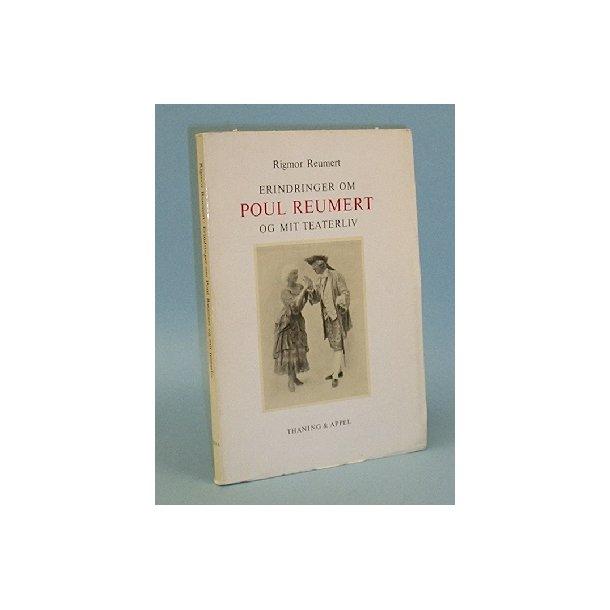 Erindringer om Poul Reumert og mit teaterliv,