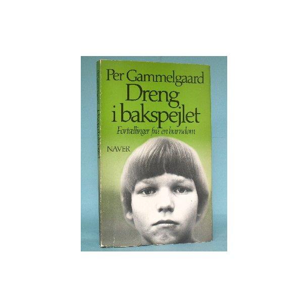 Dreng i bakspejlet, Per Gammelgaard
