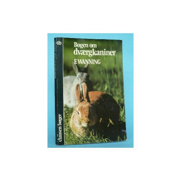 Bogen om dværgkaniner, F. Wanning