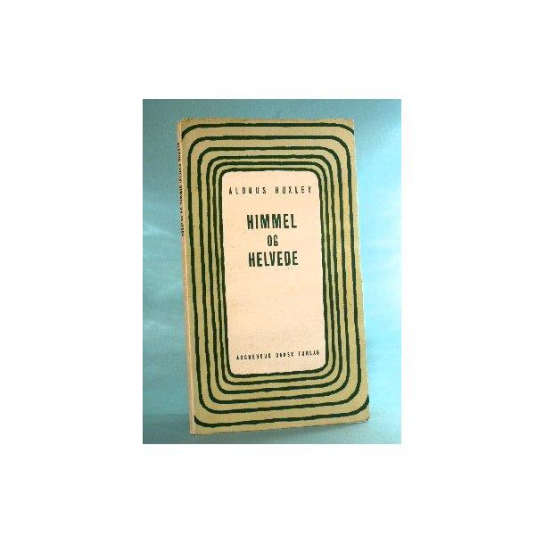 Aldous Huxley: Himmel og helvede