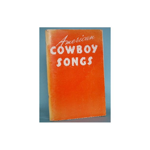 American Cowboy Songs, edit. by Hugo Frey