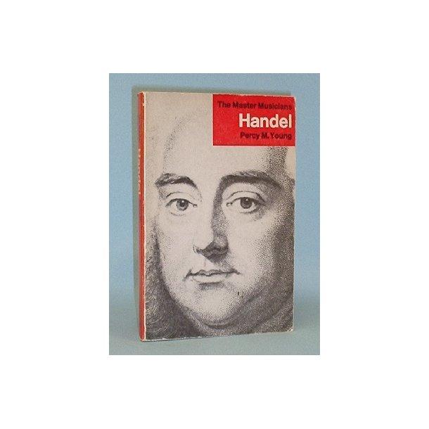 Handel (Händel), Percy M. Young