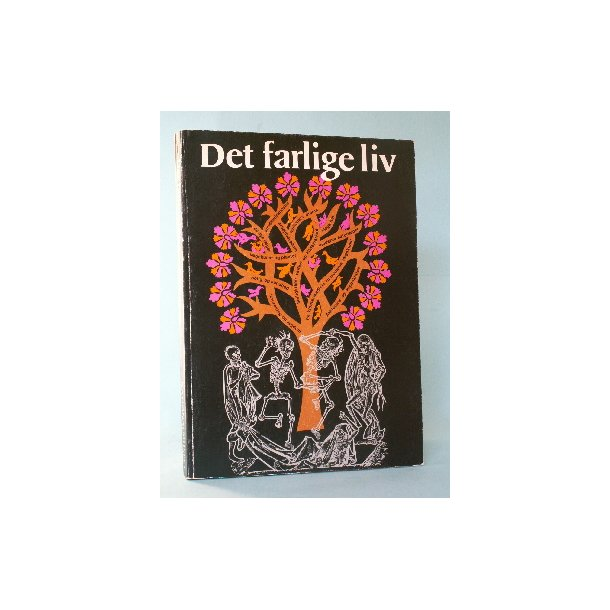Det farlige liv, red. Henning Dehn-Nielsen
