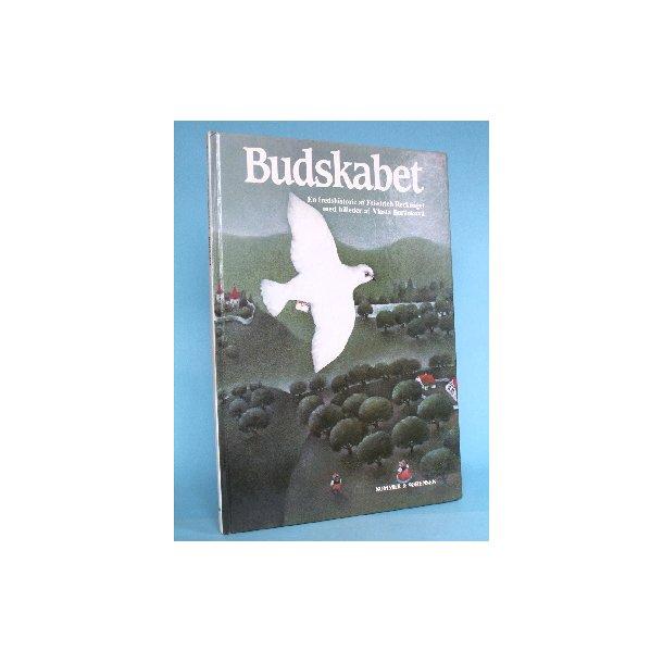 Budskabet -en fredshistorie af Friedrich Recknagel