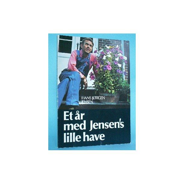Et år med Jensen's lille have, Hans Jørgen Jensen