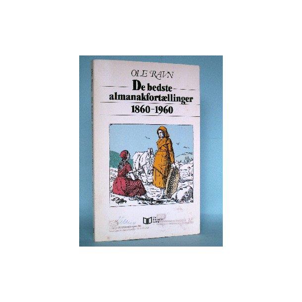 De bedste almanakfortællinger 1860-1960, Ole Ravn
