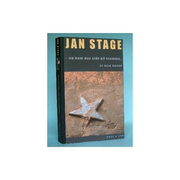 - og ham, der slår på tromme, Jan Stage
