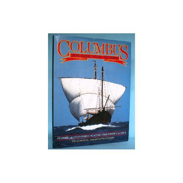 Columbus - for guld, Gud og ære, John Dyson