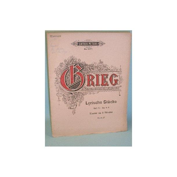 Edvard Grieg: Lyrische Stücke, Heft. VI, No.4-6,