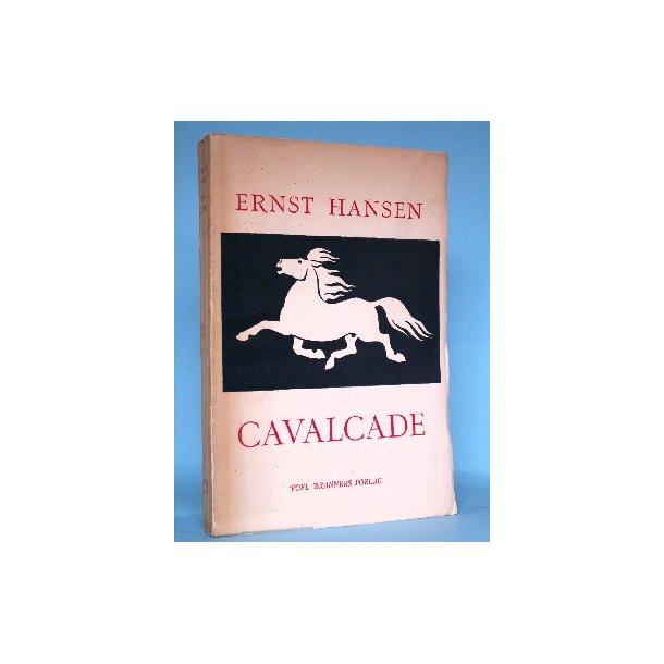 Ernst Hansen: Cavalcade