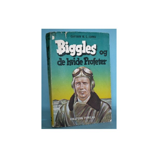 Biggles og de hvide Profeter, Captain W.E. Johns