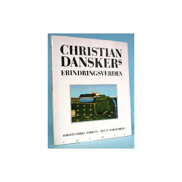 Christian Danskers erindringsverden
