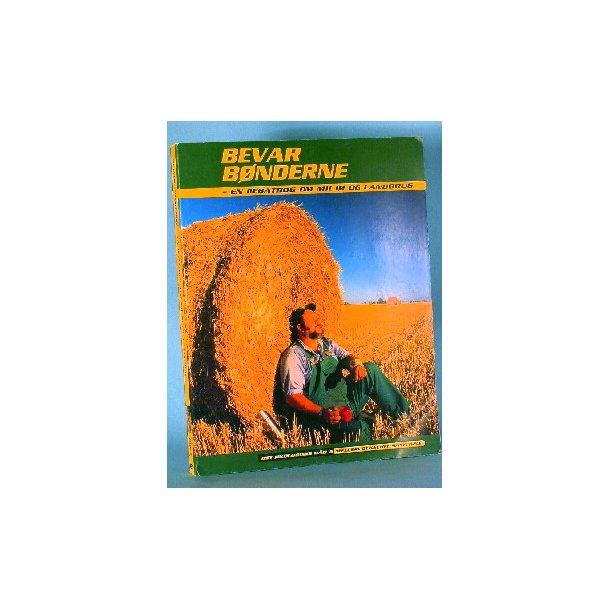 Bevar bønderne - en debatbog om miljø og