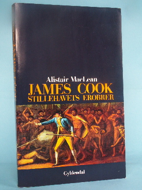 James Cook -Stillehavets erobrer, Alistair MacLean