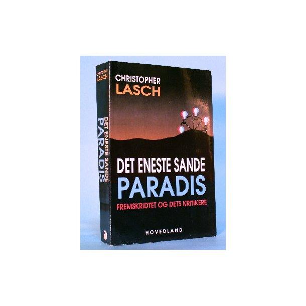 Christopher Lasch: Det eneste sande paradis