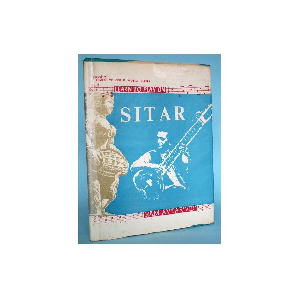 Learn to Play on Sitar, Ram Avtar ''Vir''