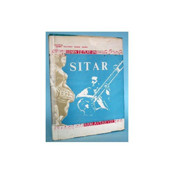 Learn to Play on Sitar, Ram Avtar ''Vir''