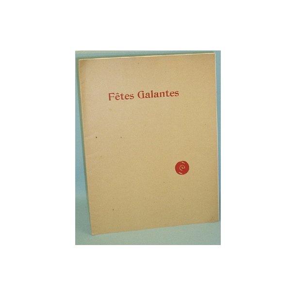 Claude Debussy et Paul Verlaine: Fêtes Galantes
