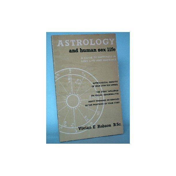 Astrology and Human Sex Life, Vivian E. Robson