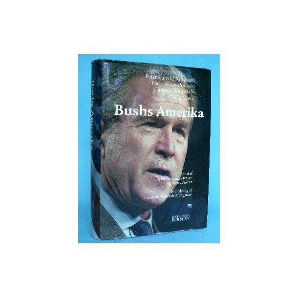 Bushs Amerika, Peter Kurrild-Klitgaard,