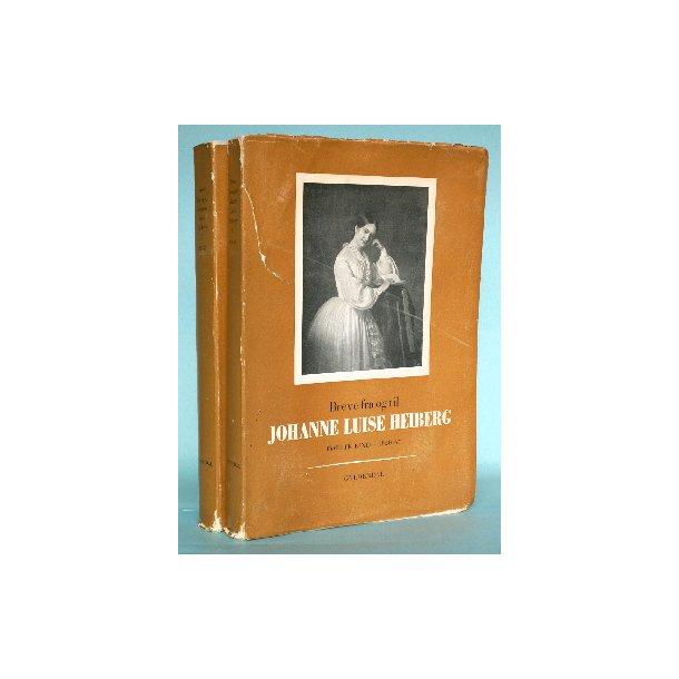Breve fra og til Johanne Luise Heiberg (2 bd.)