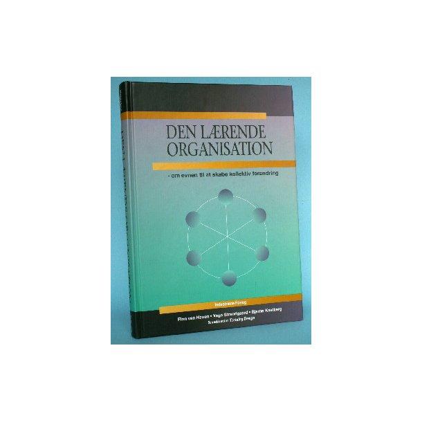 Den lærende organisation, Finn van Hauen et al