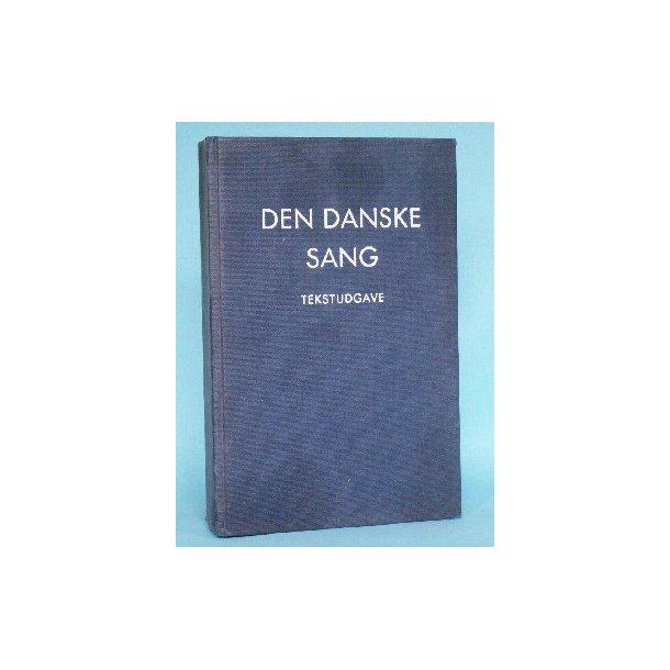 Den danske sang - tekstudgave v. Ejnar Jacobsen