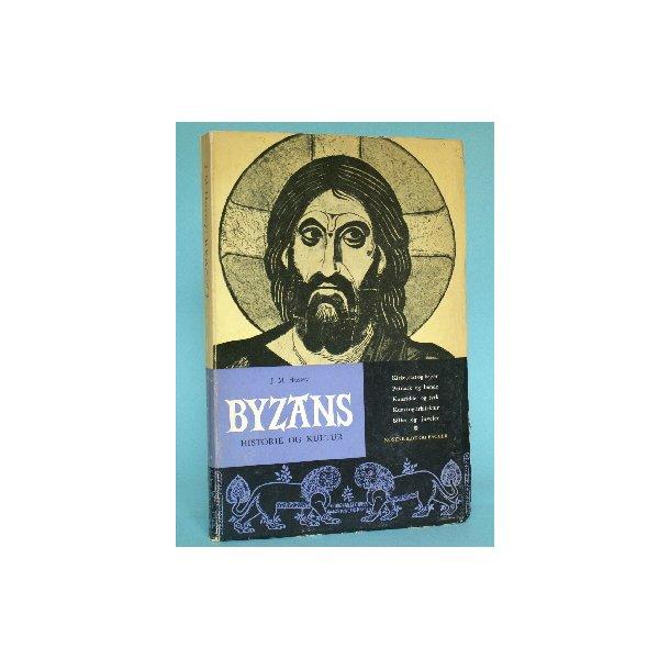 Byzans - historie og kultur, af J.M. Hussey