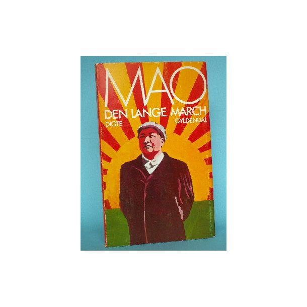 Den lange march - digte, Mao Zedong