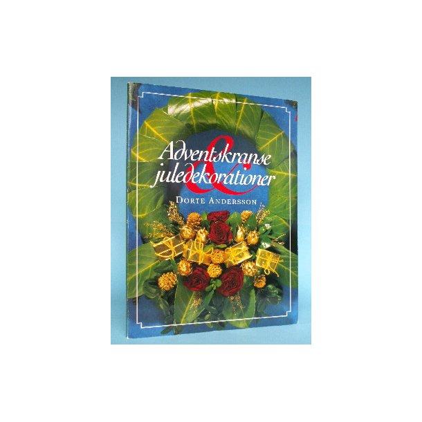 Adventskranse og juledekorationer, Dorte Andersson