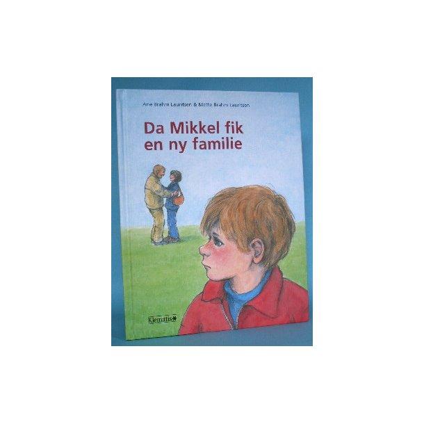 Da Mikkel fik en ny familie, Ane Brahm Lauritsen