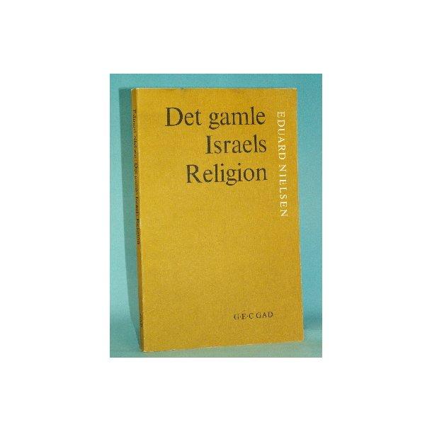 Det gamle Israels Religion, Eduard Nielsen