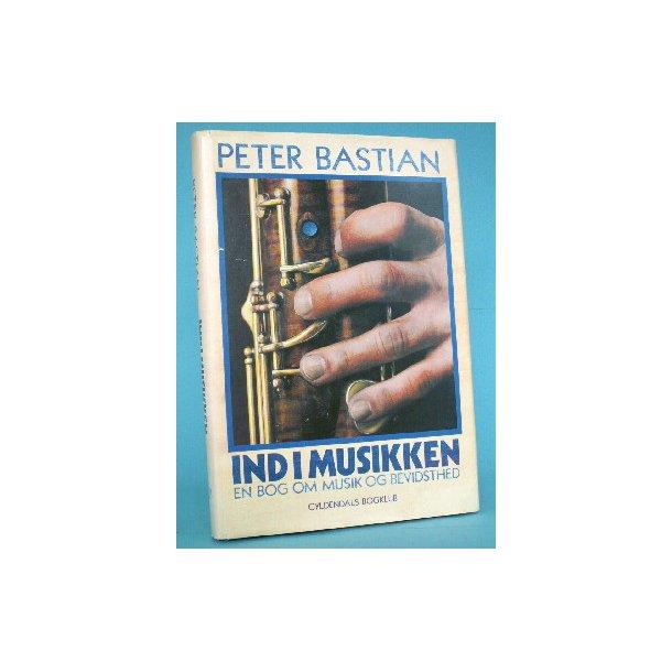 Peter Bastian: Ind i musikken