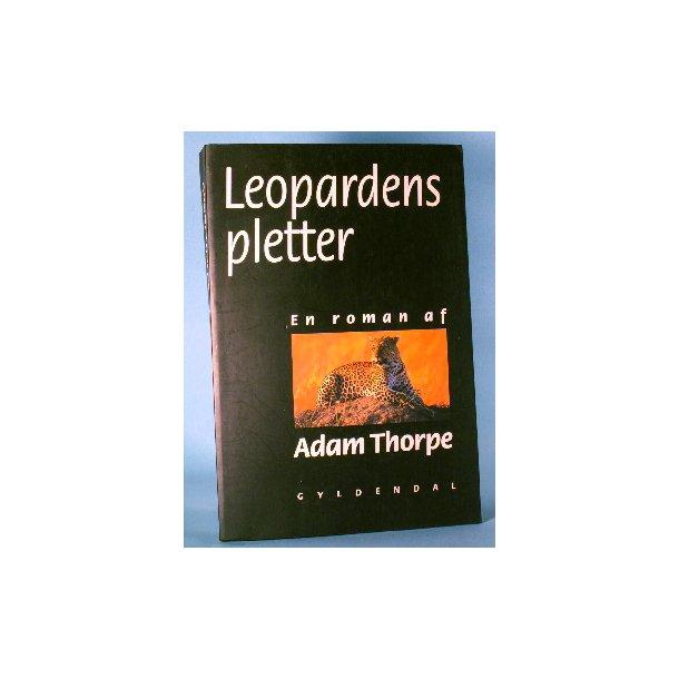 Adam Thorpe: Leopardens pletter