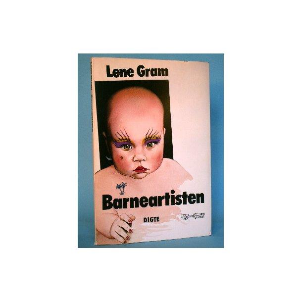 Barneartisten - digte, Lene Gram