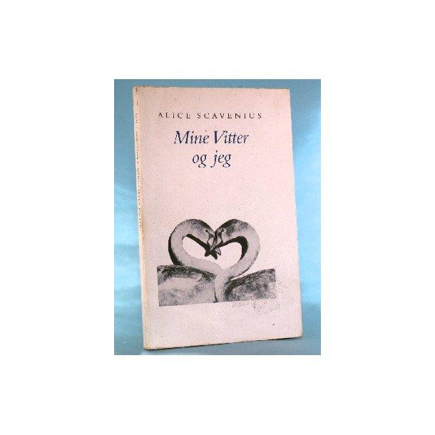 Alice Scavenius: Mine Vitter og jeg