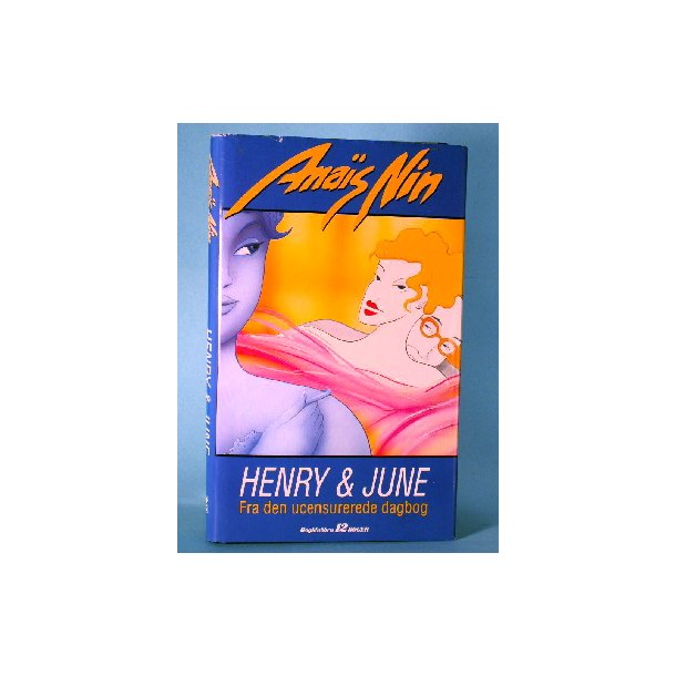 Anais Nin: Henry & June