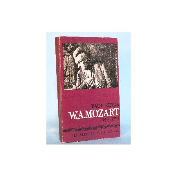 W.A. Mozart 1756-1791, Paul Nettl