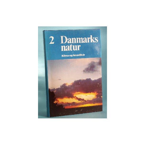 Danmarks Natur bd. 2, Klima og levevilkår,
